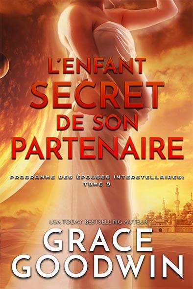 couverture de livre pour L'Enfant Secret de son Partenaire par Grace Goodwin
