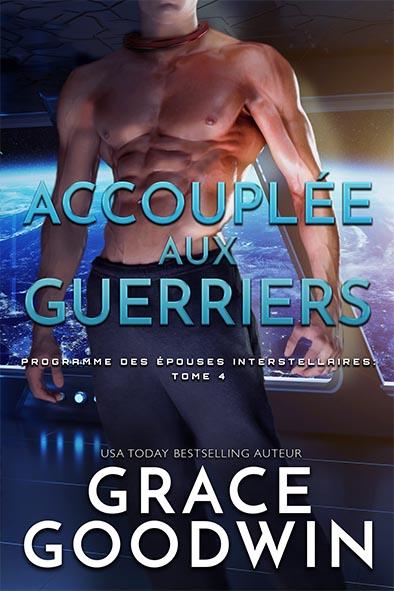 couverture de livre pour Accouplée aux guerriers par Grace Goodwin