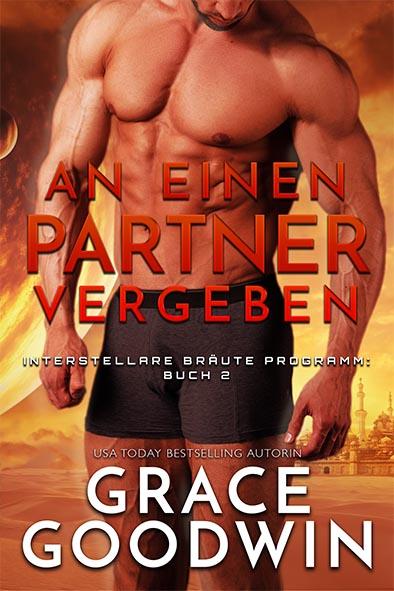 Buchdeckel für An einen Partner vergeben von Grace Goodwin