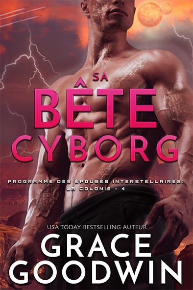 couverture de livre pour Sa Bête Cyborg par Grace Goodwin