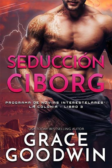 tapa del libro para Seducción Ciborg por Grace Goodwin