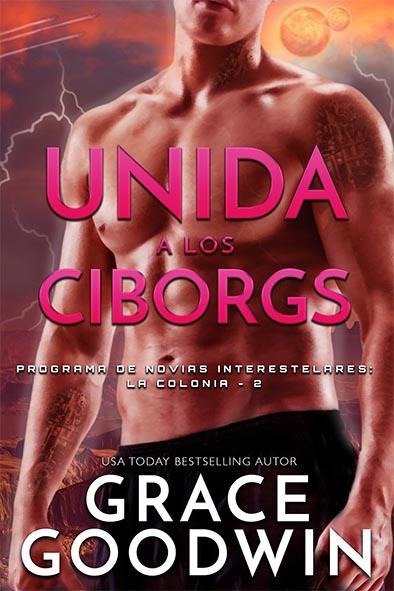 tapa del libro para Unida a los Ciborgs por Grace Goodwin