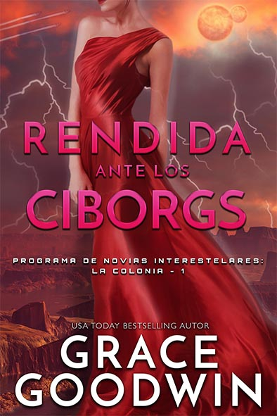 tapa del libro para Rendida ante los Ciborgs Grace Goodwin