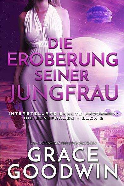 Buchdeckel für Die Eroberung seiner Jungfrau von Grace Goodwin