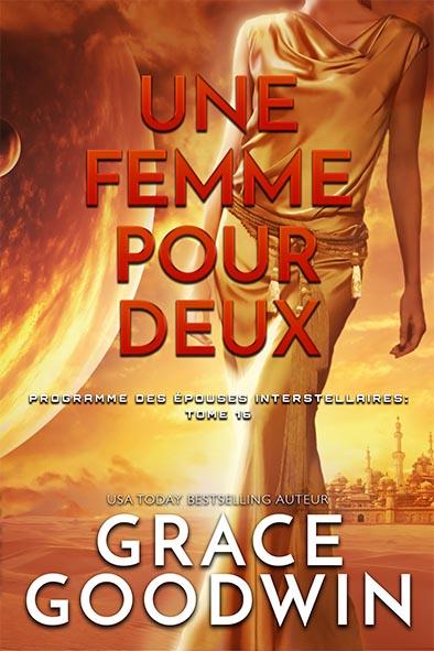 couverture de livre pour Une Femme Pour Deux par Grace Goodwin