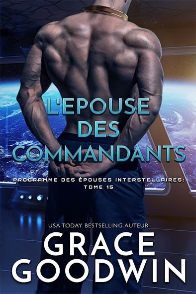 couverture de livre pour L'Epouse des Commandants par Grace Goodwin