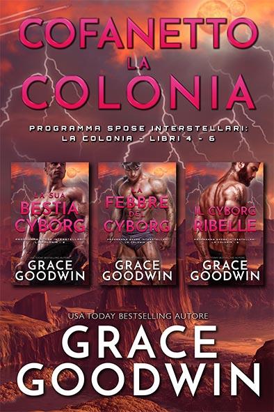 copertina per Cofanetto La Colonia Libri 4-6 da Grace Goodwin