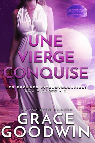 couverture de livre pour Une Vierge Conquise par Grace Goodwin