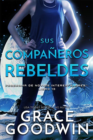 tapa del libro para Sus compañeros rebeldes por Grace Goodwin