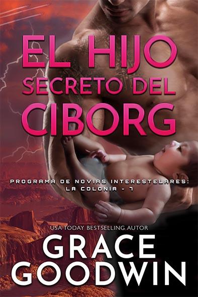 tapa del libro para El Hijo Secreto del Ciborg por Grace Goodwin
