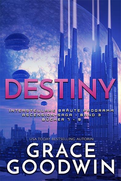 Buchdeckel für Destiny: Ascension-Saga von Grace Goodwin