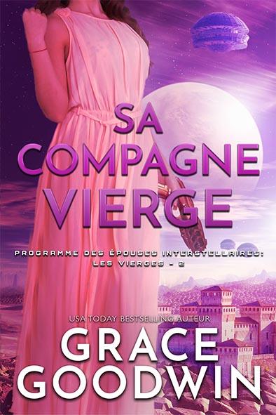 couverture de livre pour Sa Compagne Vierge par Grace Goodwin