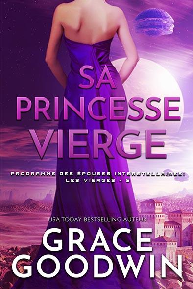 couverture de livre pour Sa Princesse Vierge par Grace Goodwin