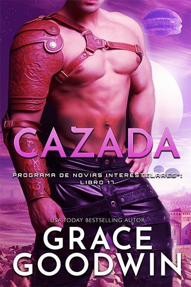 tapa del libro para Cazada por Grace Goodwin