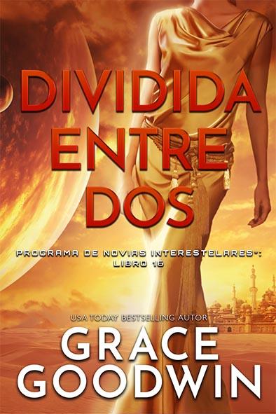 tapa del libro para Dividida entre dos por Grace Goodwin