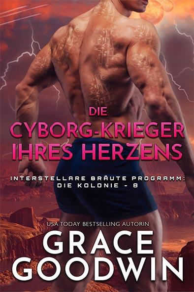 Buchdeckel für Die Cyborg-Krieger ihres Herzens von Grace Goodwin