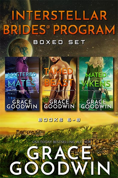 book cover for Interstellar Brides Program Boxed Set 6-8 by Grace Goodwin