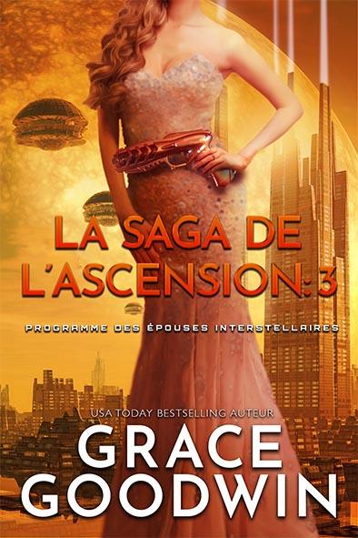 couverture de livre pour La Saga de l'Ascension: 3 par Grace Goodwin