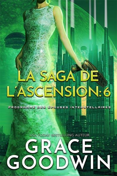 couverture de livre pour La Saga de l'Ascension: 6 par Grace Goodwin