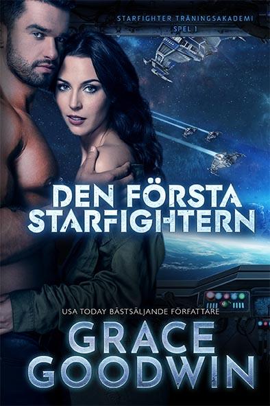bokomslag för Den första Starfightern av Grace Goodwin