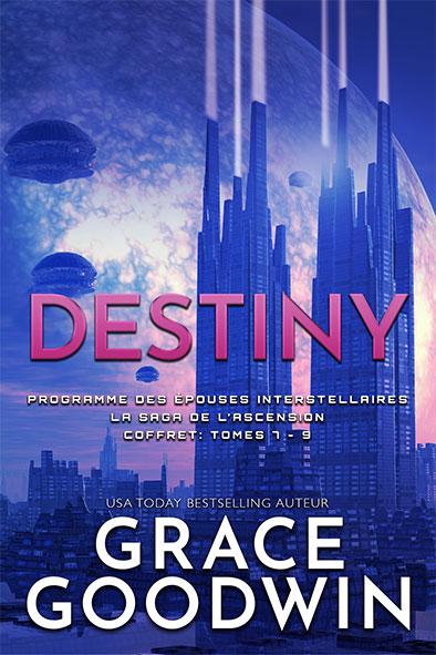 couverture de livre pour Destiny: La Saga de l'Ascension Coffret: Tomes 7 - 9 par Grace Goodwin