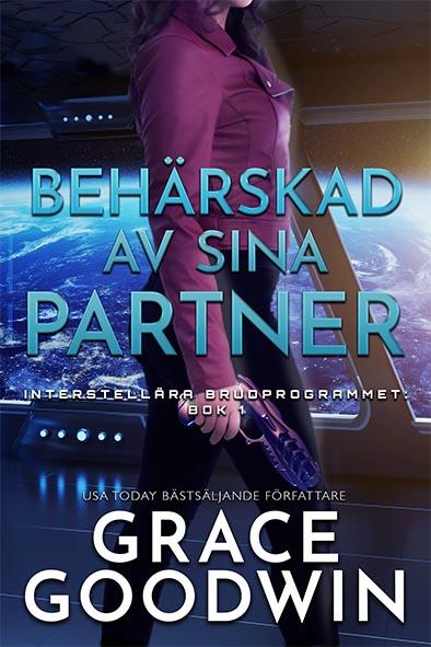 bokomslag för Behärskad av Sina Partner av Grace Goodwin
