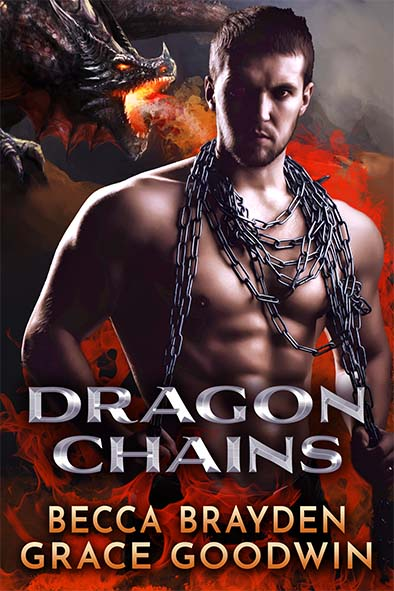 book cover for Dragon Chains by Becca Brayden and Grace Goodwin