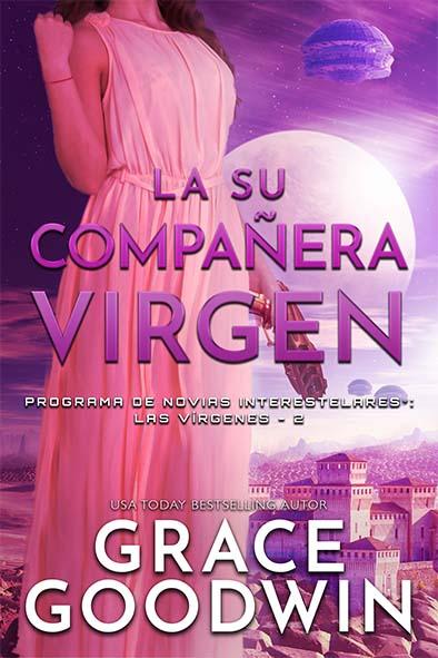 tapa del libro para La su compañera virgen por Grace Goodwin