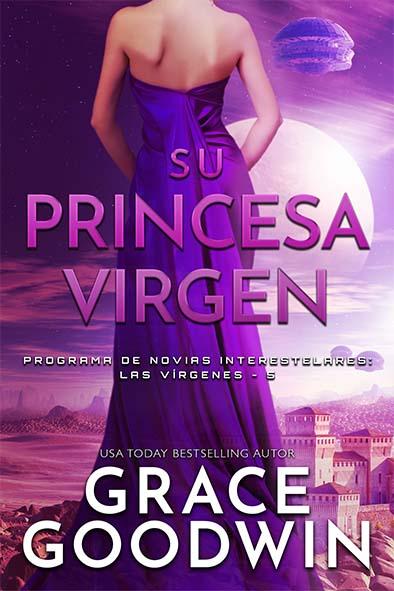 tapa del libro para Su princesa virgen por Grace Goodwin