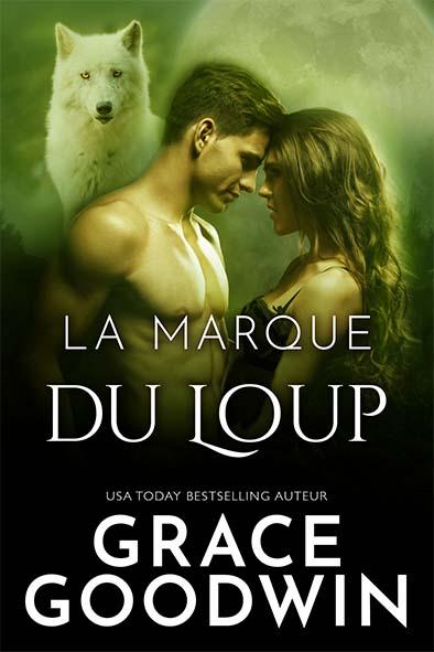 couverture de livre pour La marque du loup par Grace Goodwin