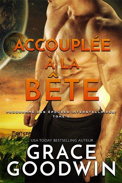 couverture de livre pour Accouplée à la bête par Grace Goodwin