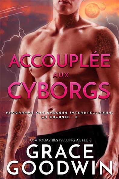 couverture de livre pour Accouplée aux Cyborgs par Grace Goodwin