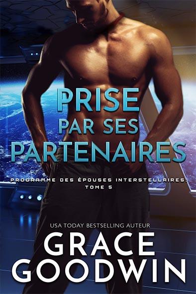 couverture de livre pour Prise par ses partenaires par Grace Goodwin