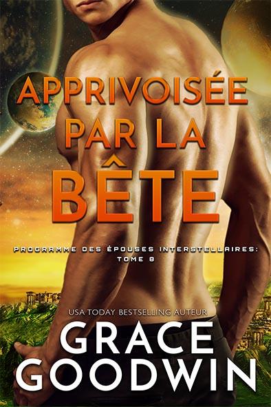 couverture de livre pour Apprivoisée par la Bête par Grace Goodwin