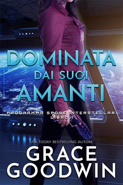 copertina per Dominata dai suoi amanti da Grace Goodwin
