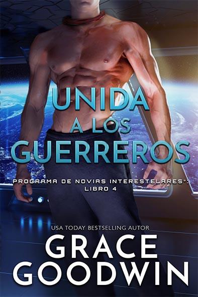 tapa del libro para Unida a los guerrerores por Grace Goodwin