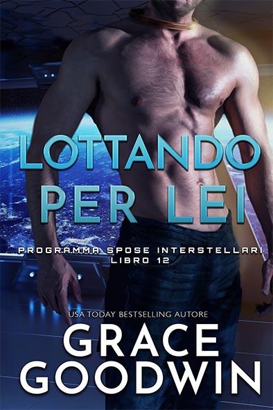 copertina per Lottando per lei da Grace Goodwin