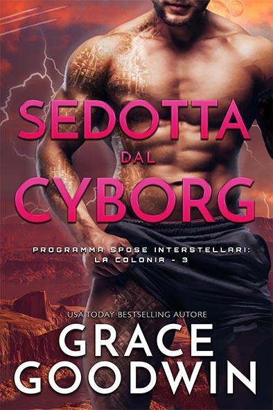 copertina per Sedotta dal Cyborg da Grace Goodwin