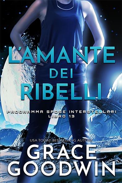 copertina per L'amante dei ribelli da Grace Goodwin