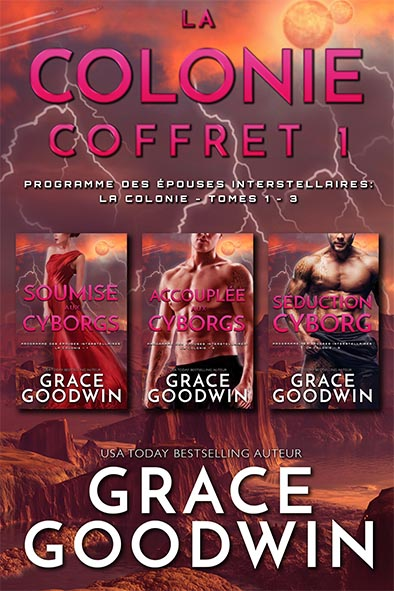 couverture de livre pour La Colonie Coffret Tomes 1 - 3 par Grace Goodwin