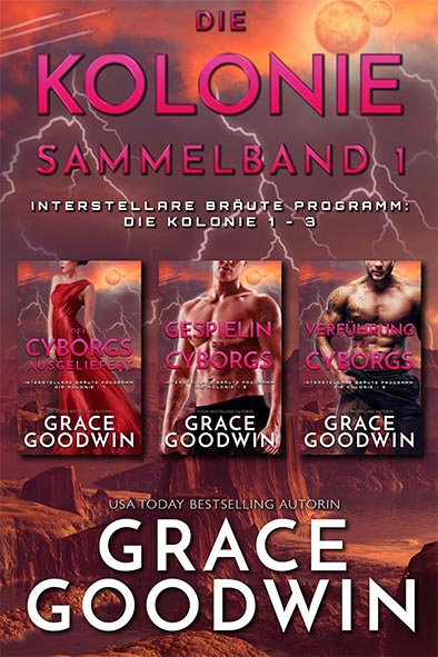Buchdeckel für Die Kolonie Sammelband 1 Bücher 1 - 3 von Grace Goodwin