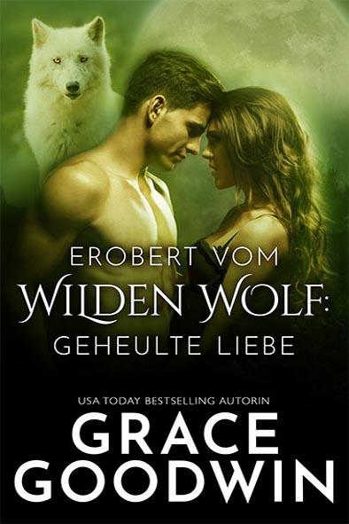 Buchdeckel für Erobert vom Wilden Wolf von Grace Goodwin