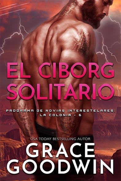 tapa del libro para El Ciborg Solitario por Grace Goodwin