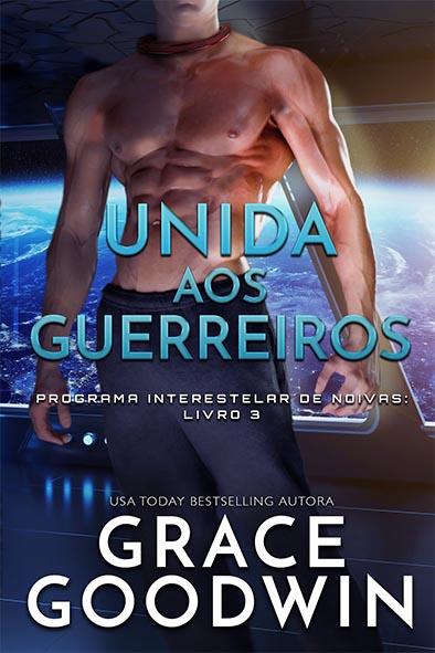capa de livro para Unida aos Guerreiros por Grace Goodwin