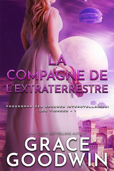 couverture de livre pour La Compagne de l'Extraterrestre par Grace Goodwin