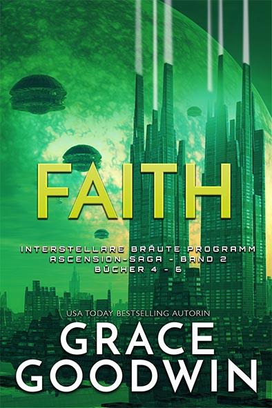 Buchdeckel für Faith: Ascension-Saga von Grace Goodwin