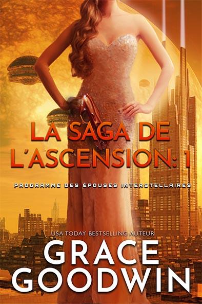 couverture de livre pour La Saga de l'Ascension: 1 par Grace Goodwin