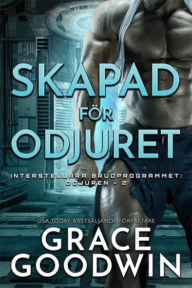 bokomslag för Skapad för Odjuret av Grace Goodwin