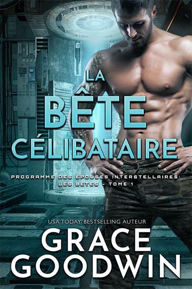 couverture de livre pour La Bête Célibataire par Grace Goodwin