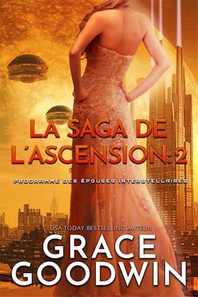 couverture de livre pour La Saga de l'Ascension: 2 par Grace Goodwin
